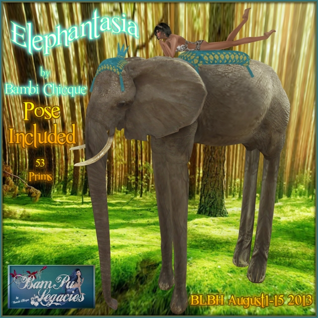 Elephantasia for BLBH Hunt Aug 1-15 2013