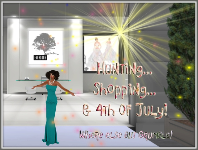 Hunting, Shopping & 4th Of July At Grumble ~ 2013