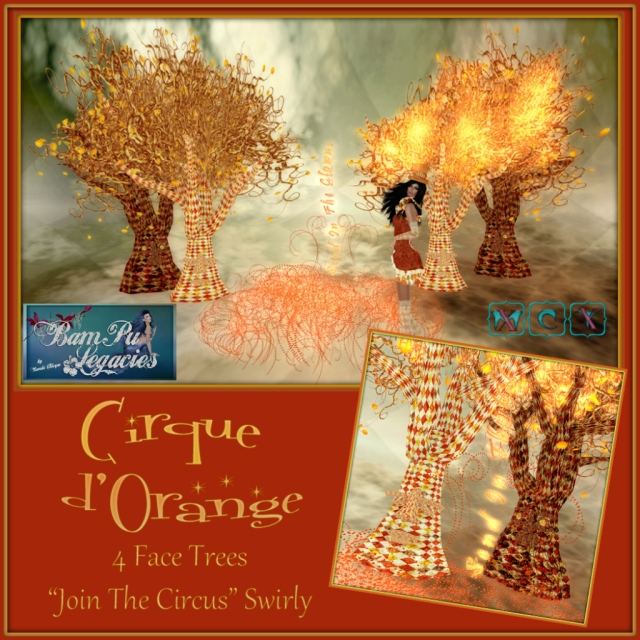 "Cirque d'Orange FACE TREES & ""Join The Circus"" Swirly"