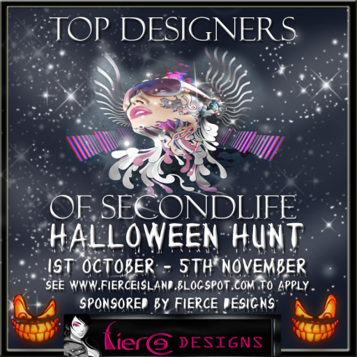 TOP DESIGNERS of SECONDLIFE HALLOWEEN HUNT ~ October 1 thru November 5, 2013 Sponsored by Fierce Designs