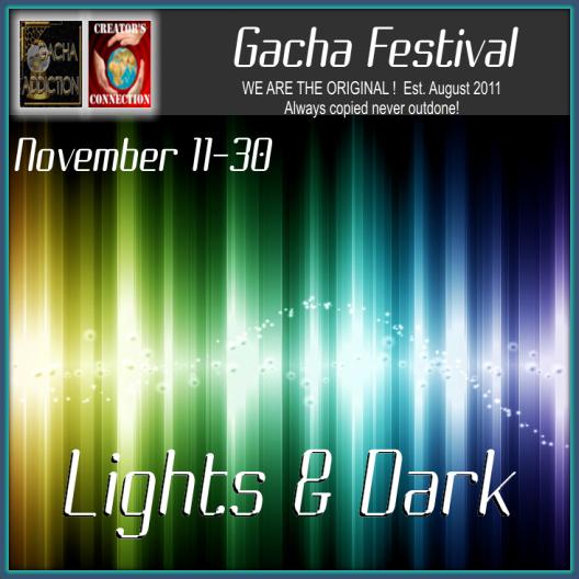 Ligthts & Dark Gacha Festival
